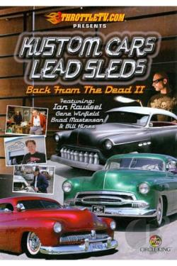 Kustom Cars, Lead Sleds: Back from the Dead II - Disc 1 DVD Cover Art