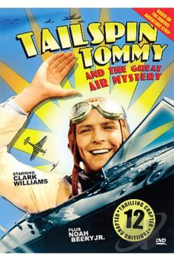 Tailspin Tommy and the Great Air Mystery DVD Cover Art