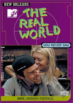 MTV's The Real World You Never Saw - New Orleans DVD Cover Art