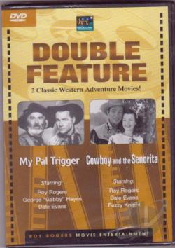 My Pal Trigger/Cowboy And The Senorita DVD Cover Art