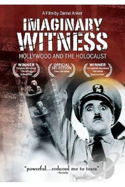 Imaginary Witness: Hollywood and the Holocaust DVD Cover Art