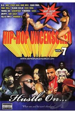 Hip - Hop Uncensored Vol. 7 - Hustle On DVD Cover Art