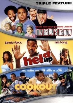 My Baby's Daddy/Held Up/The Cookout DVD Cover Art