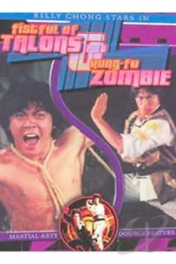 Martial Arts Double Feature: Fistful of Talons/Kung-Fu Zombie DVD Cover Art