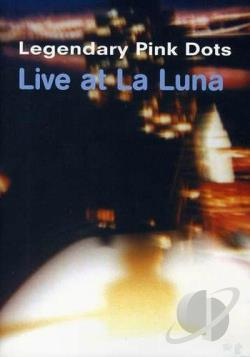 Legendary Pink Dots - Live At La Luna DVD Cover Art