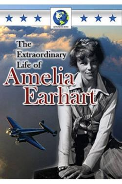 Extraordinary Life of Amelia Earhart DVD Cover Art