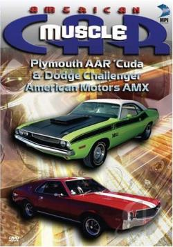 American Muscle Car: Plymouth AAR Cuda & Dodge Challenger - American Motors AMX DVD Cover Art