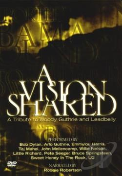 Vision Shared - A Tribute to Woody Guthrie and Leadbelly DVD Cover Art