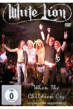 White Lion: When the Children Cry DVD Cover Art