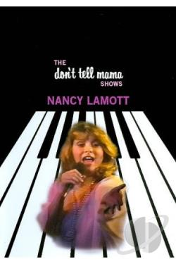 Nancy LaMott: The Don't Tell Mama Shows DVD Cover Art