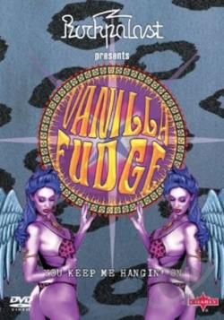 Vanilla Fudge: You Keep Me Hangin' On DVD Cover Art