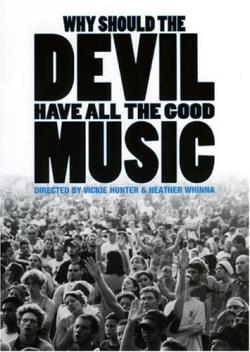 Why Should the Devil Have All the Good Music? DVD Cover Art