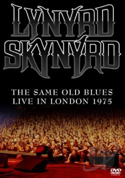 Lynyrd Skynyrd: Same Old Blues - Live in London 1975 DVD Cover Art