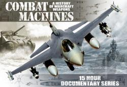 Combat Machines: A History of Warcraft Weapons DVD Cover Art