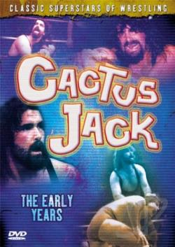 Cactus Jack: The Early Years DVD Cover Art