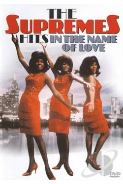 Supremes: Hits in the Name of Love DVD Cover Art