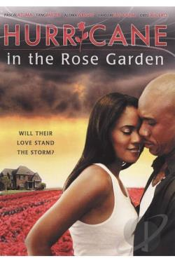Hurricane in the Rose Garden DVD Cover Art