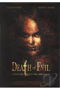 - Death of Evil