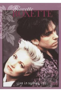 Roxette: Live in Sydney 1991 DVD Cover Art