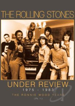 The Rolling Stones – Under Review 1975-1983: The Ronnie Wood Years (Pt. 1) (DVD)
