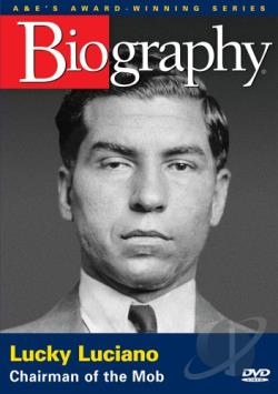 Biography: Lucky Luciano - Chairman of the Mob DVD Cover Art