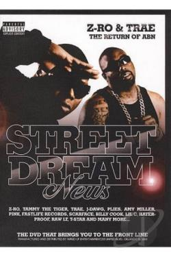 Street Dreams: Z-Ro and Trae DVD Cover Art