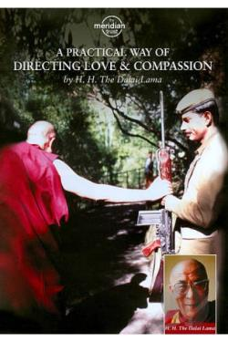 Dalai Lama: A Practical Way of Directing Love and Compassion DVD Cover Art