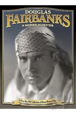 Douglas Fairbanks: A Modern Musketeer DVD Cover Art