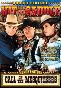 Hit The Saddle/Call Of The Mesquiteers DVD Cover Art
