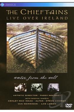 Chieftains, The - Live Over Ireland: Water From The Well DVD Cover Art