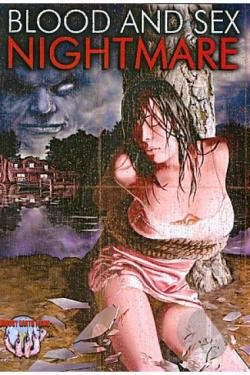 Blood and Sex Nightmare DVD Cover Art