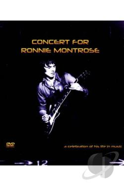Concert for Ronnie Montrose: A Celebration of His Life in Music DVD Cover Art