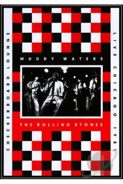 Muddy Waters and The Rolling Stones: Live at the Checkerboard Lounge DVD Cover Art