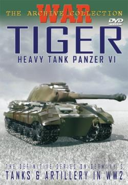 Tiger - Heavy Tank Panzer VI DVD Cover Art