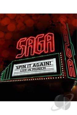 Saga: Spin It Again - Live in Munich BRAY Cover Art
