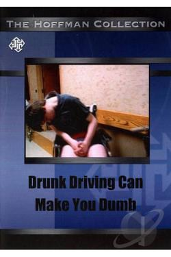 Drunk Driving Can Make You Dumb DVD Cover Art