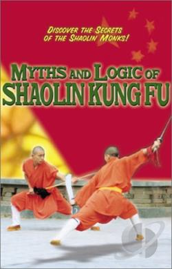 Myths and Logic of Shaolin Kung Fu DVD Cover Art