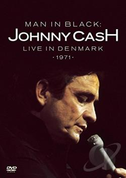 Johnny Cash - Man In Black: Live in Denmark 1971 DVD Cover Art