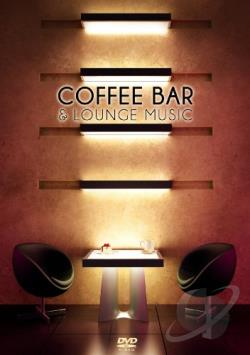 Coffee Bar & Lounge DVD Cover Art
