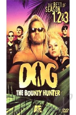 Dog The Bounty Hunter: The Best Of Seasons 1-3 DVD Cover Art