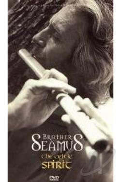 Seamus Byrne - Brother Seamus The Celtic Spirit DVD Cover Art