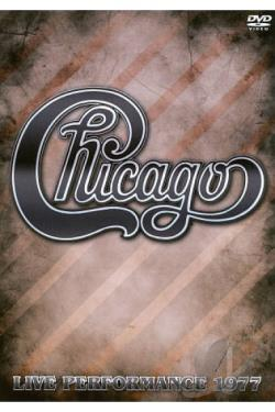 Chicago: Live Performance 1977 DVD Cover Art