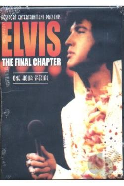 Elvis - The Final Chapter DVD Cover Art