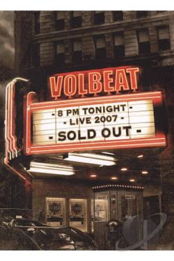 Volbeat: Live - Sold Out! 2007 DVD Cover Art