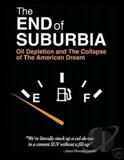 End of Suburbia - Oil Depletion and the Collapse of the American Dream DVD Cover Art