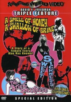 Smell of Honey, A Swallow Of Brine/ A Sweet Sickness/ A Brick Dollhouse - Triple Feature DVD Cover Art