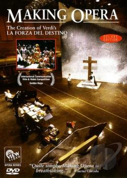 Making Opera - The Creation of Verdi's La Forza Del Destino DVD Cover Art