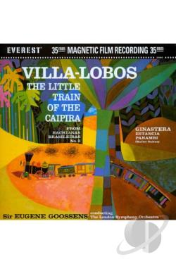 Sir Eugene Goossens/London Symphony Orchestra: Villa-Lobos - The Little Train of the Caipira DVD Cover Art