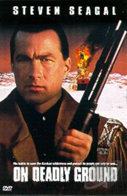 On Deadly Ground DVD Cover Art