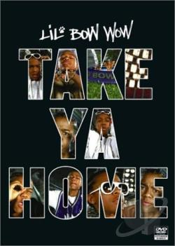 Lil' Bow Wow - Take Ya Home DVD Cover Art